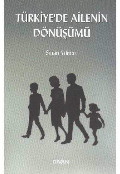 Türkiye'de Ailenin Dönüşümü