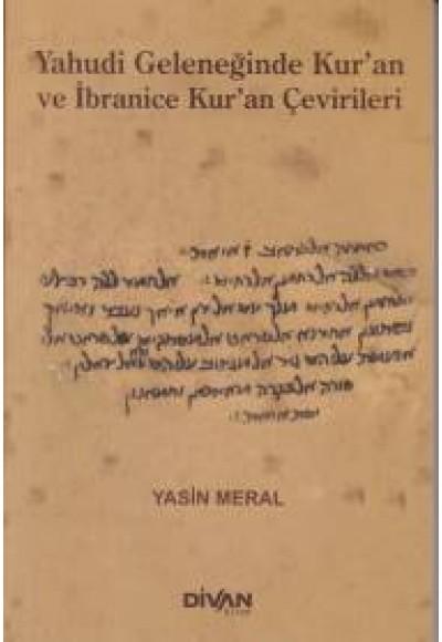 Yahudi Geleceğinde Kur'an ve İbranice Kur'an Çevirileri