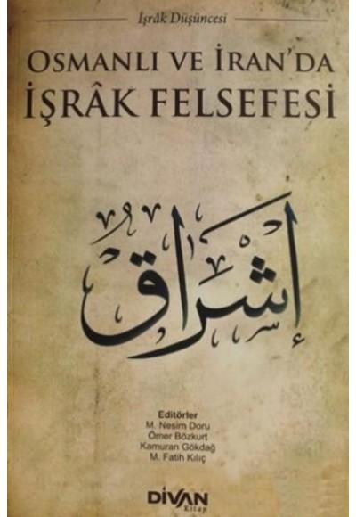 Osmanlı ve İranda İşrak Felsefesi