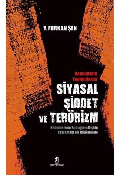 Siyasal Şiddet ve Terörizm Demokratik Toplumlarda