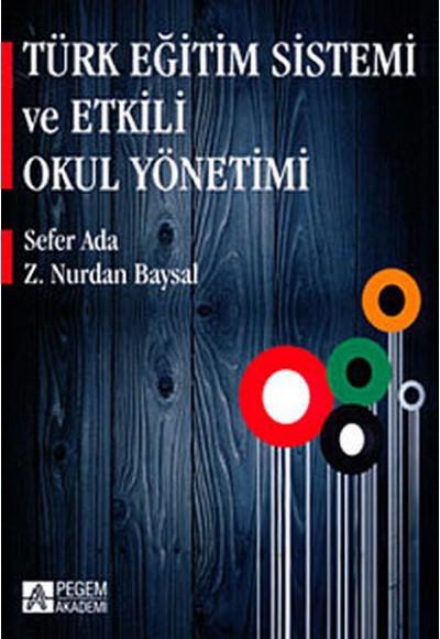 Türk Eğitim Sistemi ve Etkili Okul Yönetimi