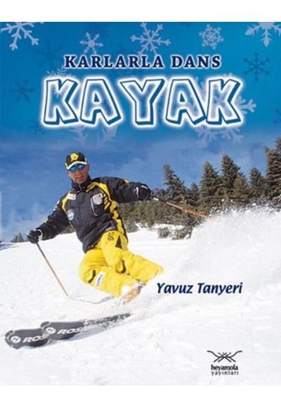 Kayak Karlarla Dans