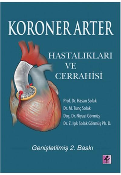 Koroner Arter Hastalıkları ve Cerrahisi