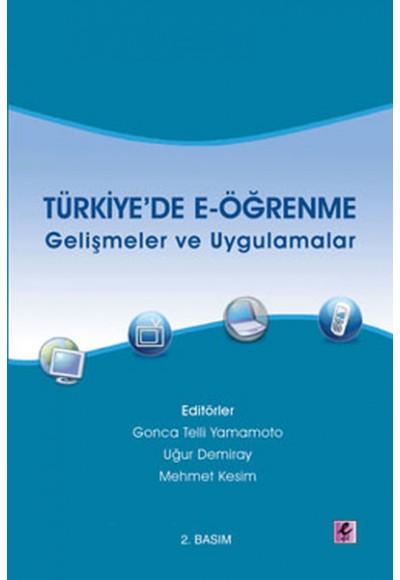 Türkiye'de E Öğrenme Gelişmeler ve Uygulamalar