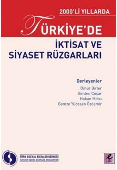 2000li Yıllarda Türkiyede İktisat ve Siyaset Rüzgarları