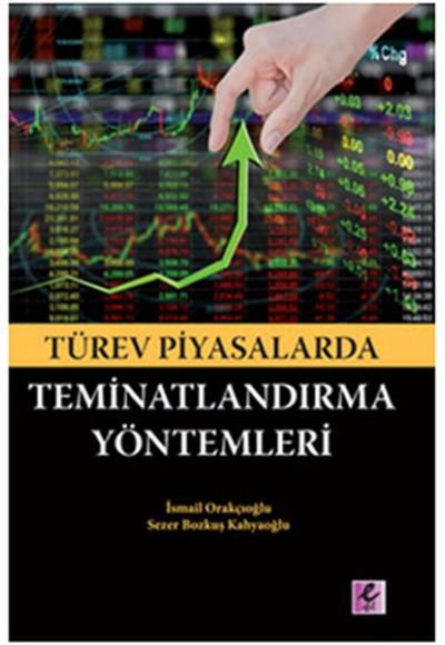 Türev Piyasalarda Teminatlandırma Yöntemleri