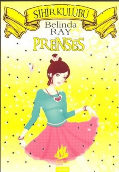Sihir Kulübü - 7: Prenses