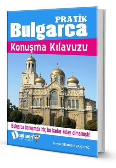 Pratik Bulgarca Konuşma Kılavuzu