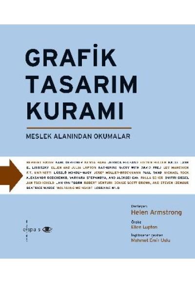 Grafik Tasarım Kuramı Meslek Alanından Okumalar