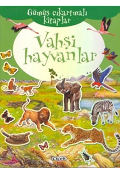 Vahşi Hayvanlar Gümüş Çıkartmalı Kitaplar