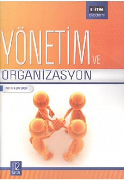 Yönetim ve Organizasyon Fakülteler İçin