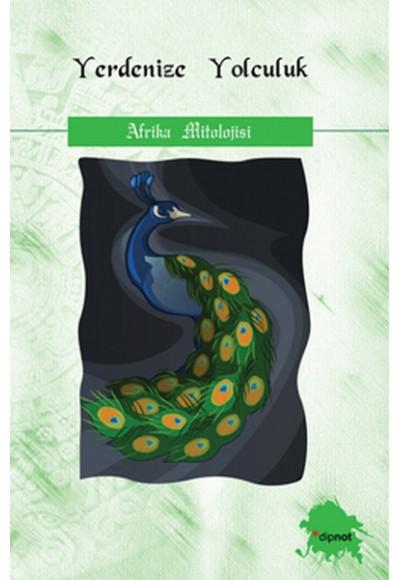 Yerdenize Yolculuk Afrika Mitolojisi
