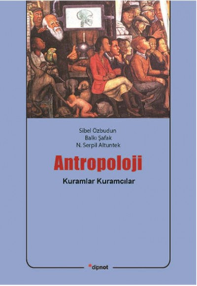 Antropoloji Kuramlar Kuramcılar