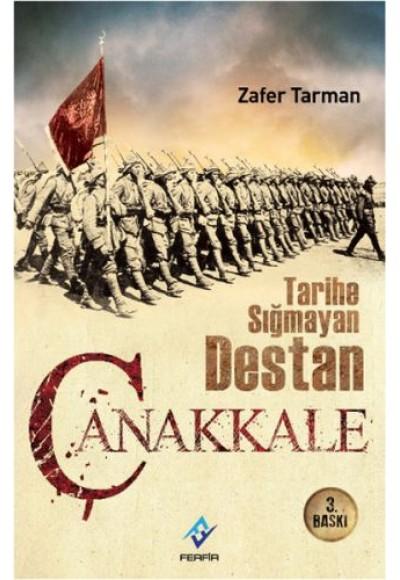 Tarihe Sığmayan Destan Çanakkale