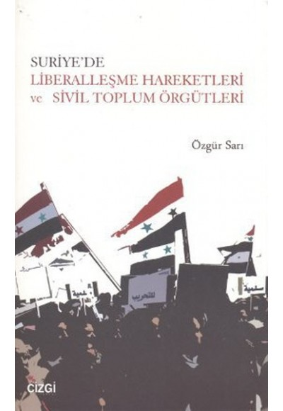 Suriyede Liberalleşme Hareketleri ve Sivil Toplum Örgütleri