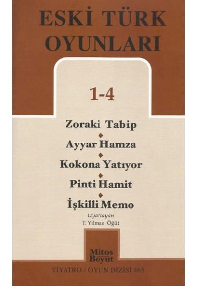Eski Türk Oyunları 1 4 Zoraki Tabip Ayyar Hamza Kokona Yatıyor Pinti Hamit İşkilli Memo