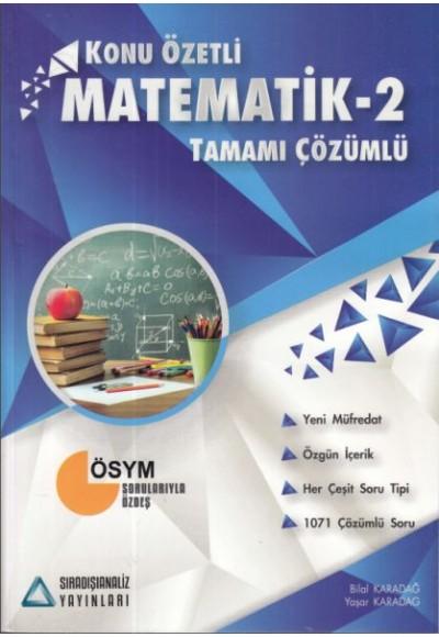 Sıradışı Analiz Matematik 2 Tamamı Çözümlü Konu Özetli Soru Bankası