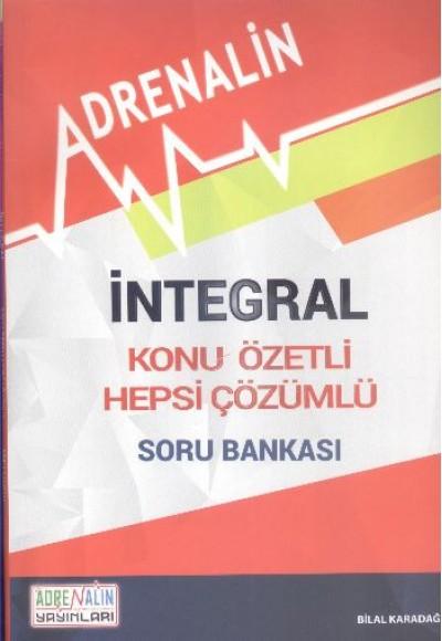 Adrenalin İntegral Konu Özetli Hepsi Çözümlü Soru Bankası