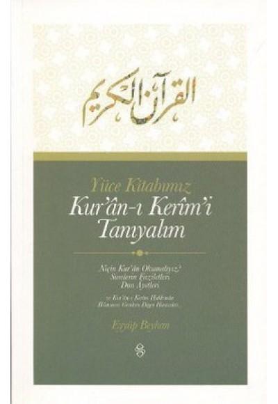 Yüce Kitabımız Kur'an ı Kerim'i Tanıyalım
