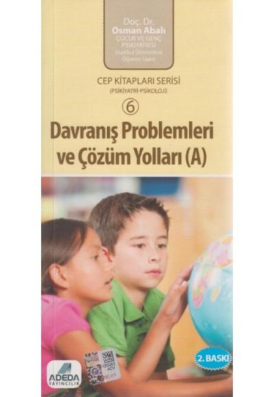 Davranış Problemleri ve Çözüm Yolları A Kitabı