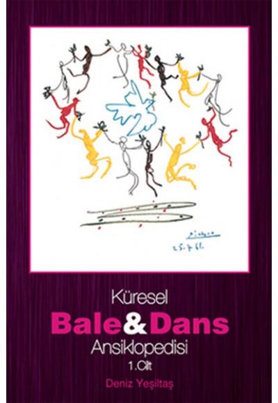 Küresel Bale ve Dans Ansiklopedisi 1. Cilt