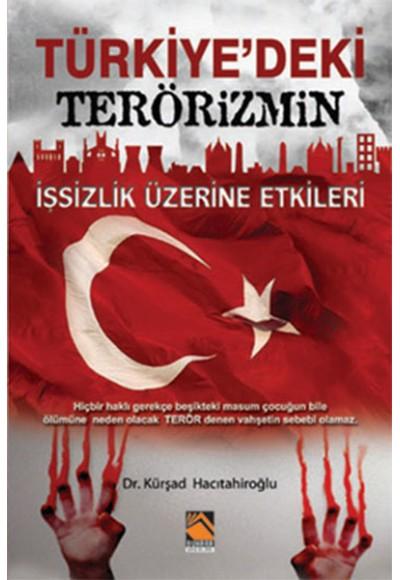 Türkiye'deki Terörizmin İşsizlik Üzerine Etkileri