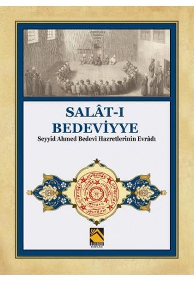 Salat ı Bedeviyye Seyyid Ahmed Bedevi Hazretlerinin Evradı