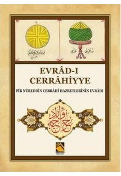 Evrad-ı Cerrahiyye - Pir Nureddin Cerrahi Hazretlerinin Evradı