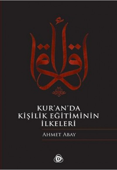 Kur'an'da Kişilik Eğitiminin İlkeleri