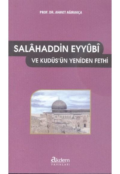 Selahaddin Eyyubi ve Kudüs'ün Yeniden Fethi