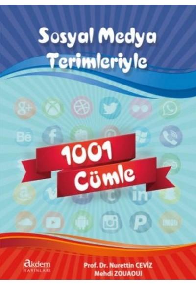Sosyal Medya Terimleriyle İlgili 1001 Cümle