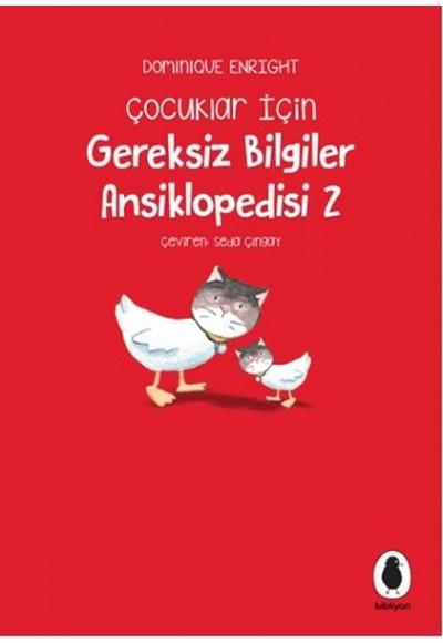 Çocuklar İçin Gereksiz Bilgiler ansiklopedisi 2
