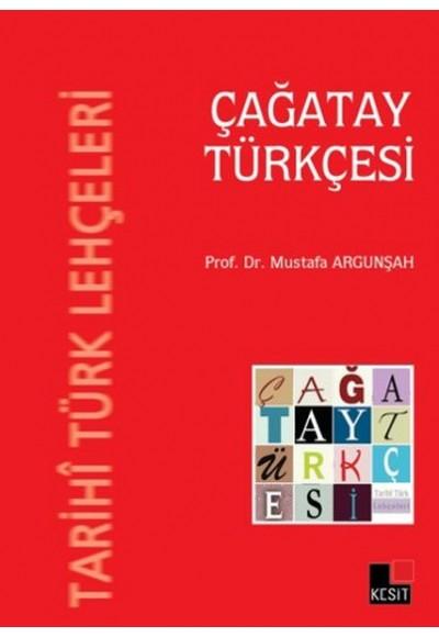 Tarihi Türk Lehçeleri Çağatay Türkçesi