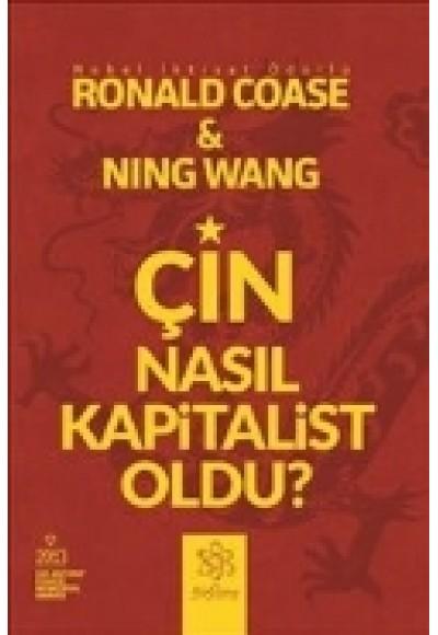 Çin Nasıl Kapitalist Oldu