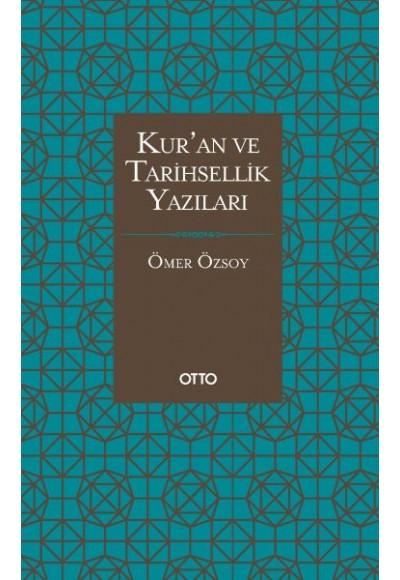 Kur'an ve Tarihsellik Yazıları Ciltli