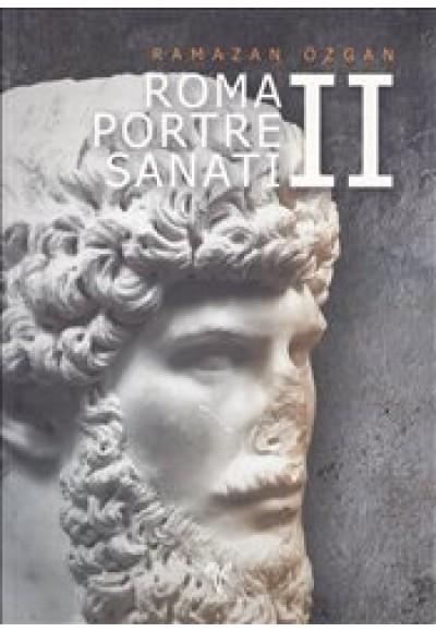 Roma Portre Sanatı II Ciltli