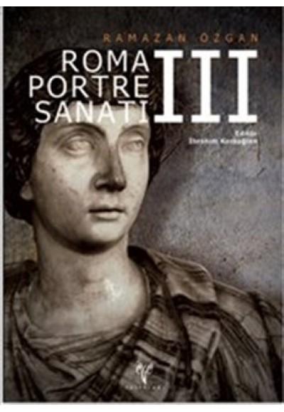 Roma Portre Sanatı III Ciltli