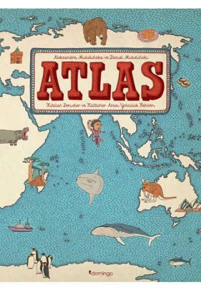 Atlas Kıtalar, Denizler ve Kültürler Arası Yolculuk Rehberi