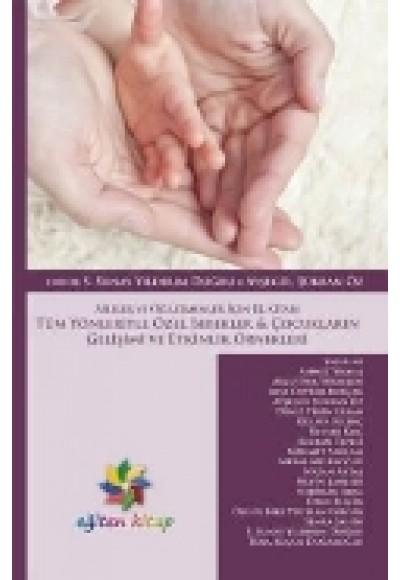 Tüm Yönleriyle Özel Bebekler Çocukların Gelişimi ve Etkinlik Örnekleri