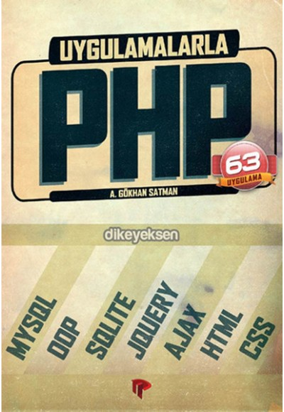 Uygulamalarla PHP (63 Uygulama)