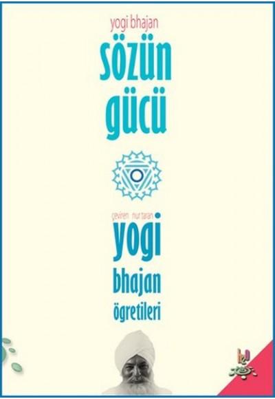 Sözün Gücü Yogi Bhajan'ın Öğretileri
