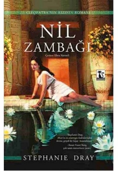 Nil Zambağı Cleopatra'nın Kızının Romanı