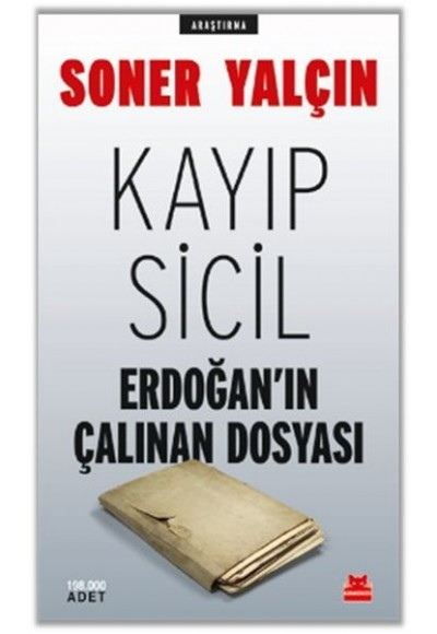 Kayıp Sicil Erdoğan'ın Çalınan Dosyası