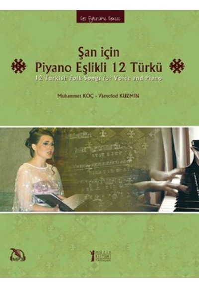 Şan İçin Piyano Eşlikli 12 Türkü Mp3