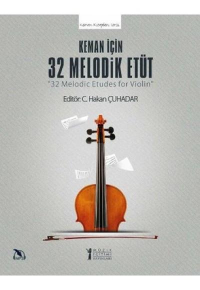 Keman İçin 32 Melodik Etüt