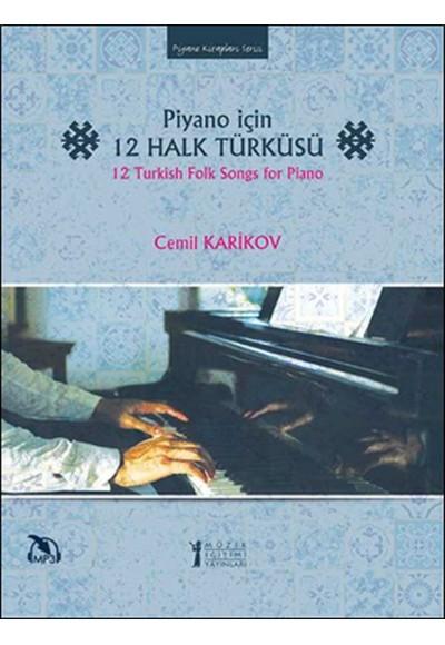 Piyano İçin 12 Halk Türküsü