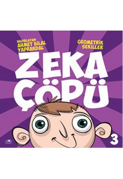 Zeka Çöpü 3