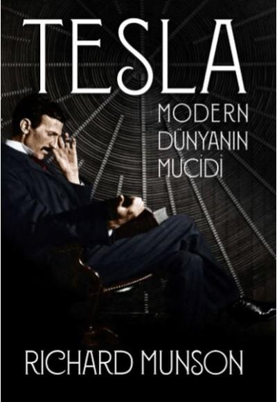 Tesla Modern Dünyanın Mucidi
