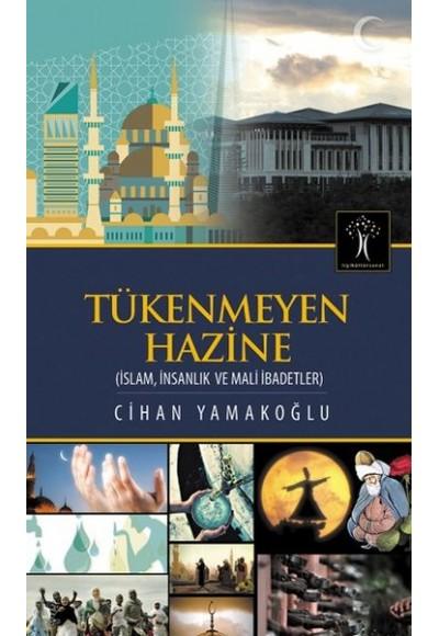 Tükenmeyen Hazine İslam, İnsanlık ve Mali İbadetler