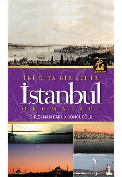 İki Kıta Bir Şehir İstanbul Okumaları